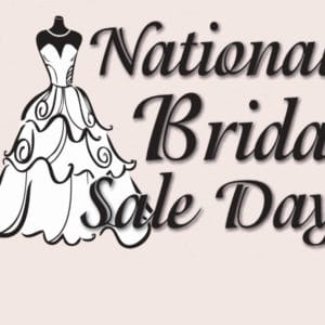 NATIONAL BRIDAL SALE DAY {7.16.16}