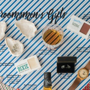 STYLE FILE – GROOMSMEN'S GIFTS