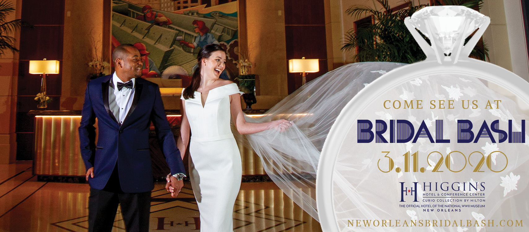 Bridal Bash 2020 | March 11, 2020 At The Higgins Hotel In New Orleans