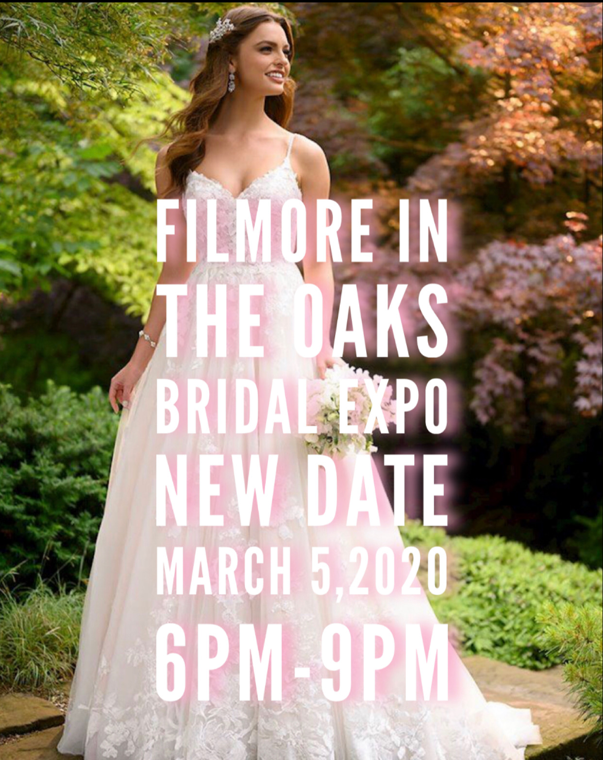 Filmore in the Oaks Bridal Expo Rescheduled Date 3/5/2020