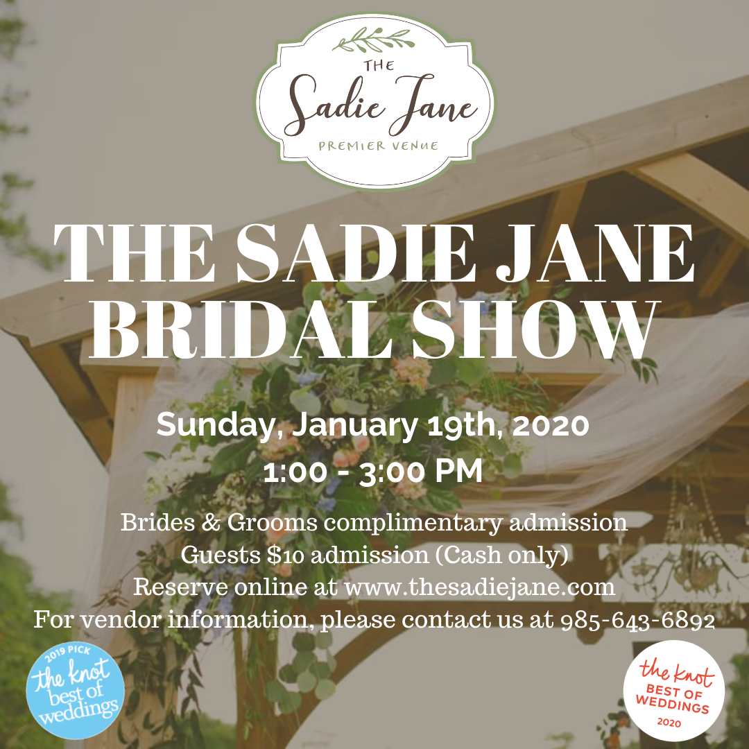 The Sadie Jane Bridal Show Sunday January 19 2020
