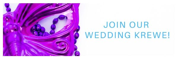 Join Our Wedding Krewe