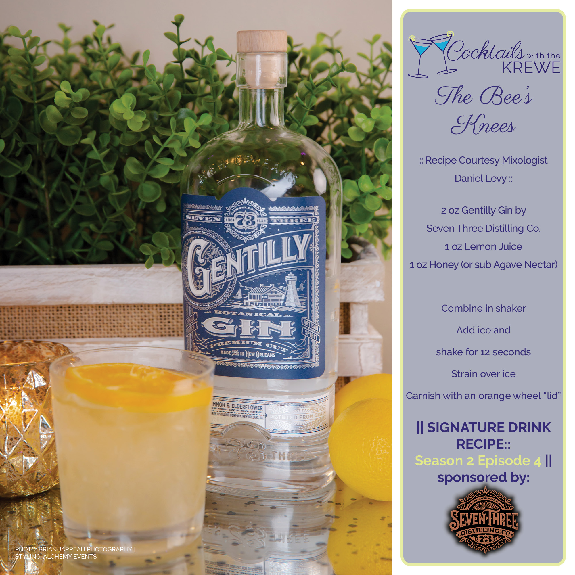 The Bee's Knees Cocktail Recipe featuring Seven-Three Distilling Co. Gentilly Gin
