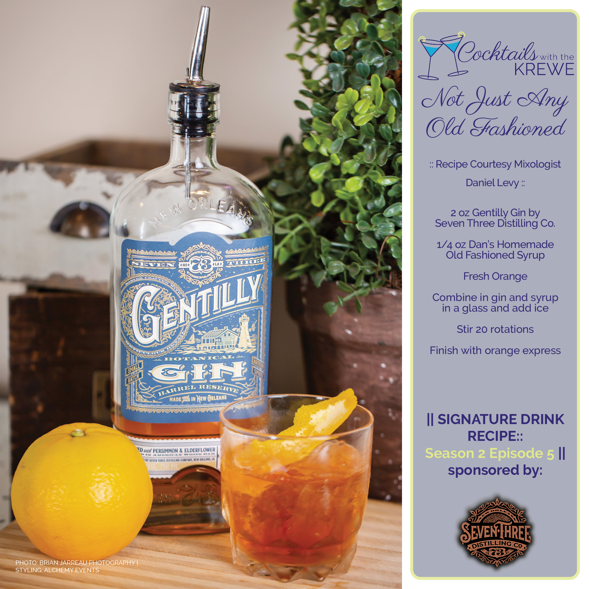 Not Just Any Old Fashioned Recipe featuring Gentilly Gin by Seven Three Distilling Co
