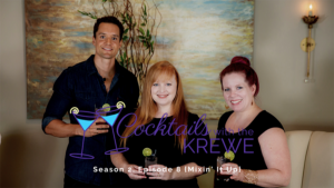 Cocktails with the Krewe Season 2, Episode 8 Mixin it up