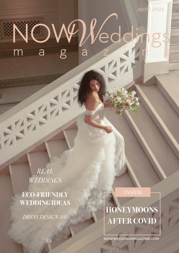 The cover of NOW Weddings Magazine April 2021 Issue