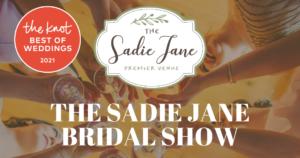 The Sadie Jane Bridal Show August 15, 2021