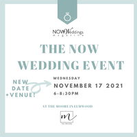 The NOW Wedding Event at The Moore Nov 17, 2021