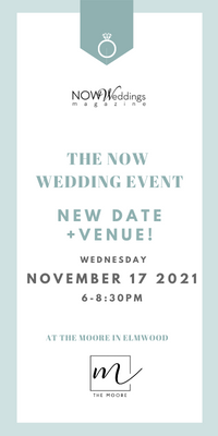 The NOW Wedding Event at The Moore November 17, 2021