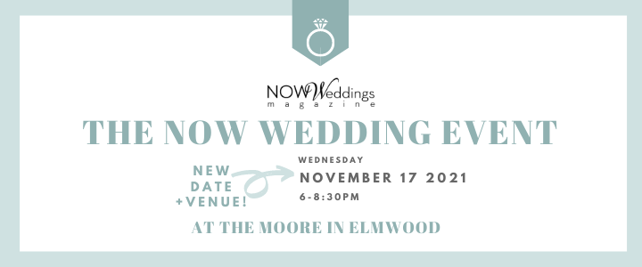 The NOW Wedding Event at The Moore Nov 17 2021